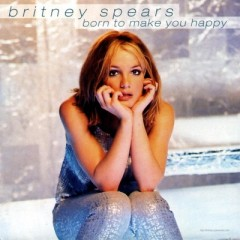 Born To Make You Happy - Britney Spears