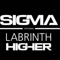 Higher - Sigma feat. Labrinth