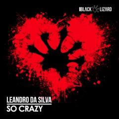 So Crazy - Leandro Da Silva