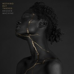 Particles - Nothing But Thieves