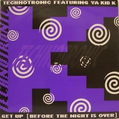 Get Up! (Before The Night Is Over) - Technotronic