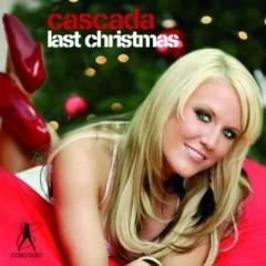 Last Christmas - Cascada