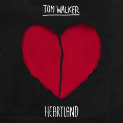 Heartland - Tom Walker