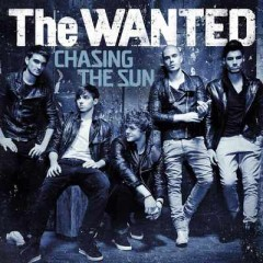Chasing The Sun - Wanted