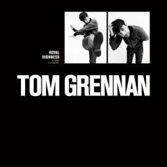 Royal Highness - Tom Grennan