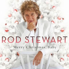 Merry Christmas Baby - Rod Stewart feat. Cee-Lo Green