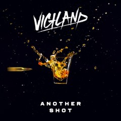 Another Shot - Vigiland