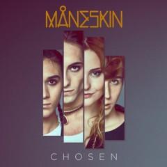 Chosen - Maneskin