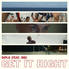 Get It Right - Diplo Feat. Mo