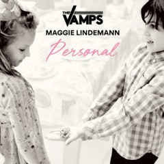 Personal - The Vamps Feat. Maggie Lindemann