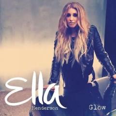 Glow - Ella Henderson