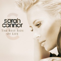 The Best Side Of Life - Sarah Connor