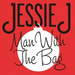 Man With The Bag - Jessie J