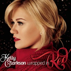 Wrapped In Red - Kelly Clarkson