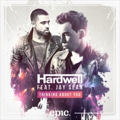 Thinking About You - Hardwell Feat. Jay Sean