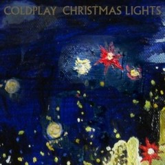 Christmas Lights - Coldplay