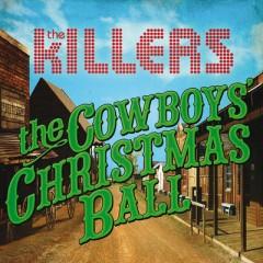 The Cowboys' Christmas Ball - Killers