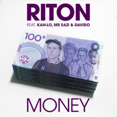 Money - Riton feat. Kah-Lo, Mr Eazi & Davido