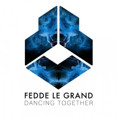 Dancing Together - Fedde Le Grand
