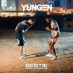 Bestie - Yungen feat. Yxng Bane