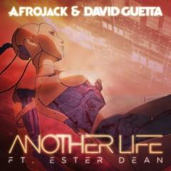 Another Life - Afrojack & David Guetta feat. Ester Dean