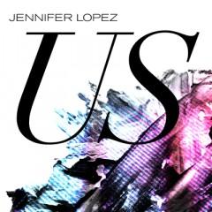 Us - Jennifer Lopez