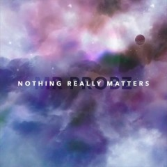 Nothing Really Matters (Remix) - Mr Probz