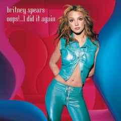 Oops I Did It Again - Britney Spears