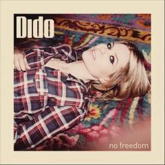 No Freedom - Dido