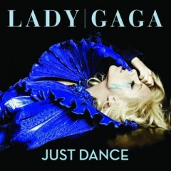 Just Dance - Lady Gaga Feat. Colby O'donis
