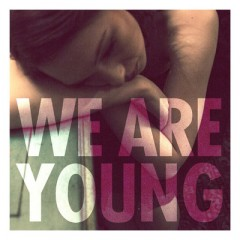 We Are Young - Fun. feat. Janelle Monae