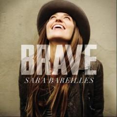 Brave - Sara Bareilles