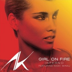 Girl On Fire - Alicia Keys Feat. Nicki Minaj