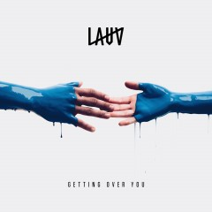 Getting Over You - Lauv