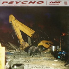 Psycho - Post Malone Feat. Ty Dolla Sign