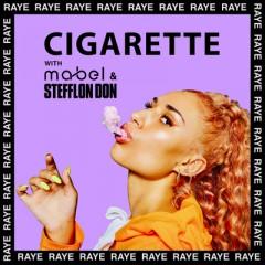 Cigarette - Raye, Mabel & Stefflon Don