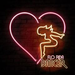 Dancer - Flo Rida