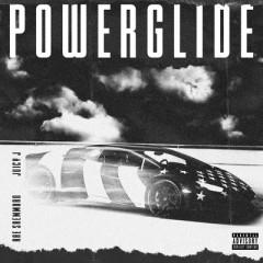 Powerglide - Rae Sremmurd feat. Juicy J