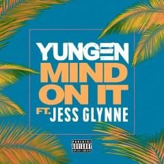 Mind On It - Yungen feat. Jess Glynne