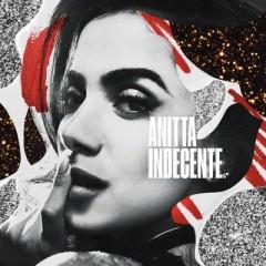 Indecente - Anitta