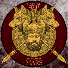 My Name Is Mars - Capital Cities