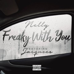 Freaky With You - Nelly feat. Jacquees