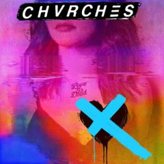 Miracle - Chvrches