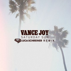 Saturday Sun (Remix) - Vance Joy