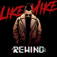 Rewind - Like Mike