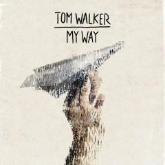 My Way - Tom Walker