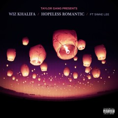 Hopeless Romantic - Wiz Khalifa Feat. Swae Lee