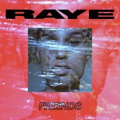 Friends - Raye