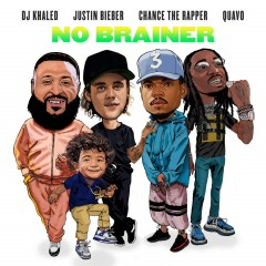 No Brainer - Dj Khaled Feat. Justin Bieber, Chance The Rapper & Quavo
