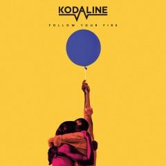Follow Your Fire - Kodaline